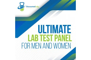 Ultimate Lab Test Panel for Men and Women - Why You Should Order It